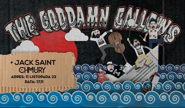 Going. | Goddamn Gallows support: Jack Saint - Klubokawiarnia Chmury