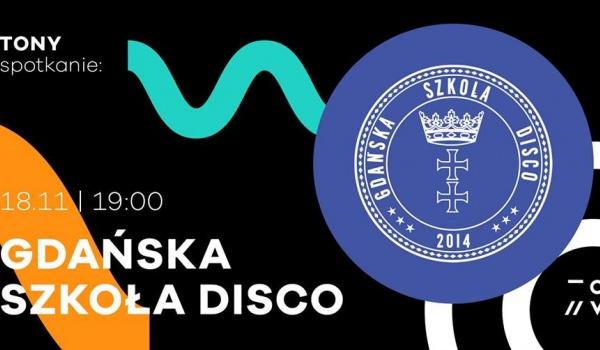 Going. | Tony Spotkanie: Gdańska Szkoła Disco - TONY