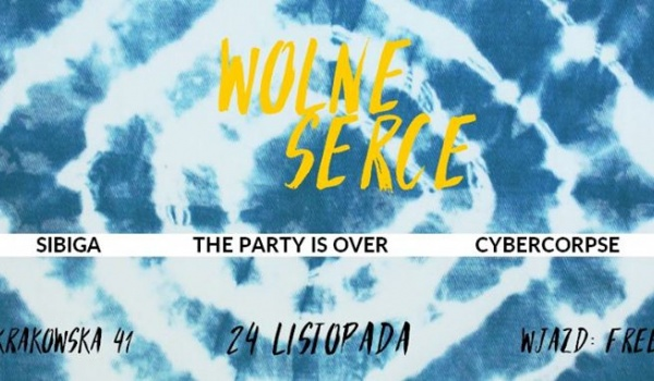 Going. | Wolne Serce: Sibiga / The Party Is Over / Cybercorpse