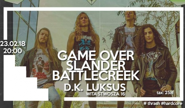 Going. | Game Over  / Slander / Battlecreek