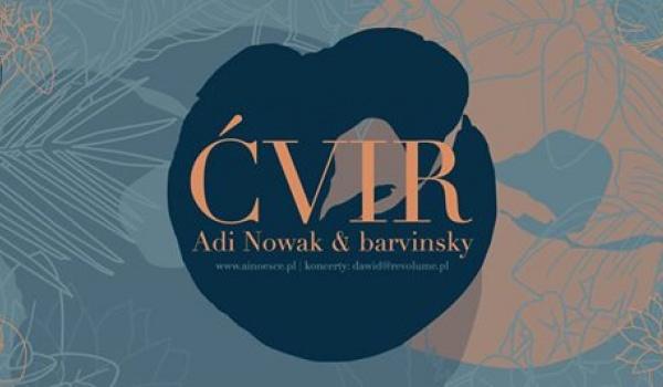 Going. | Adi Nowak & barvinsky - ĆVIR - Koncert Premierowy - Projekt LAB