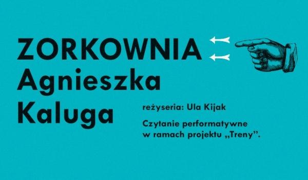 Going. | Zorkownia – czytanie performatywne