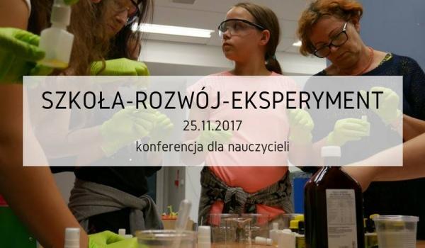 Going.   Konferencja dla nauczycieli Szkoła-Rozwój-Eksperyment