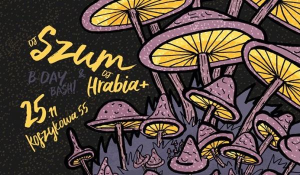 Going. | DJ's: SZUm & Hrabia+ B-day Bash!