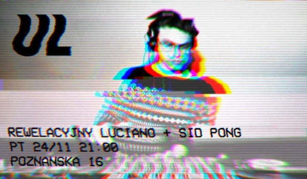 Going. | UL — Rewelacyjny Luciano & Sid Pong