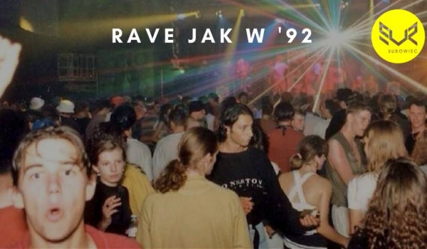 Going. | Rave jak w '92