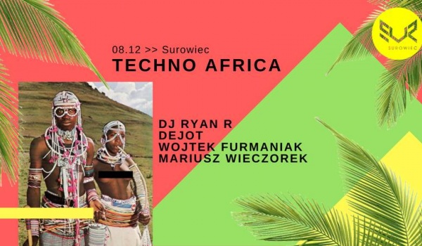 Going. | Techno Africa vol. 2