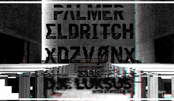 Going. | Wspólny: Palmer Eldritch / XDZVØNX :Rytuał