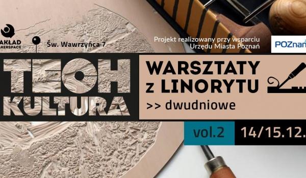 Going. | Warsztaty z Linorytu vol.2 / TECHkultura - Zakład