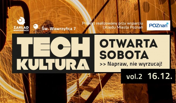 Going. | Otwarta Sobota vol.2 / TECHkultura - Zakład