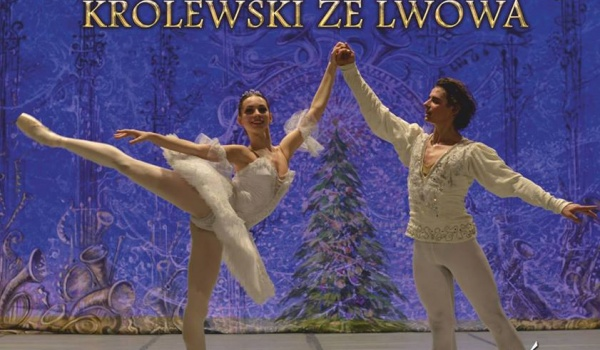 Going. | Balet Królewski ze Lwowa: Dziadek do orzechów