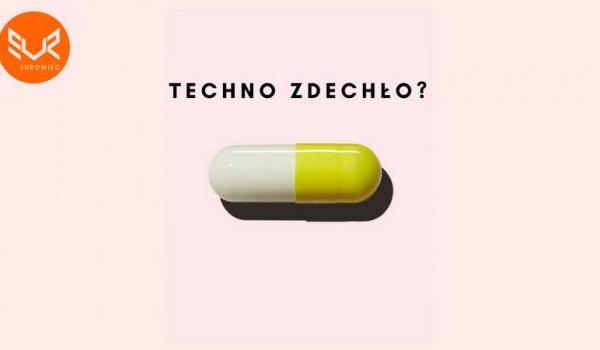 Going. | Techno Zdechło?