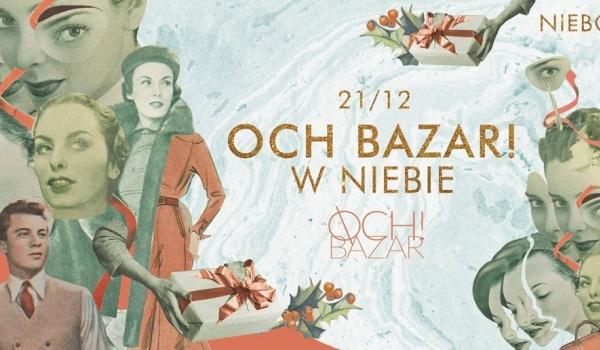 Going. | Targi Świąteczne / Och Bazar Last Minute - Niebo