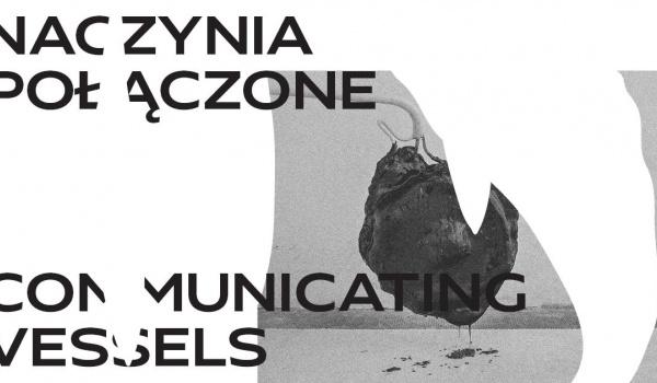 Going. | Naczynia połączone / Communicating Vessels - wernisaż