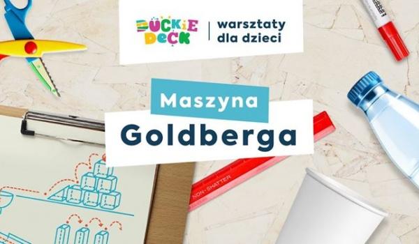 Going. | Maszyna Goldberga | Warsztaty dla dzieci