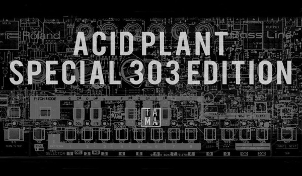 Going. | Acid Plant - 303 day special with Luke Vibert & Posthuman - Tama