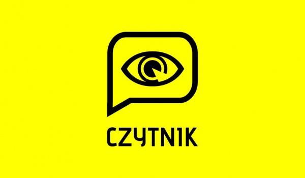 Going.   Czytnik: Spotkanie z Justyną Czechowską - Teatr Nowy im. Tadeusza Łomnickiego w Poznaniu