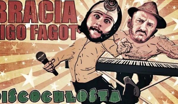 Going.   Bracia Figo Fagot: Discochłosta! Mr. Tea Penerra