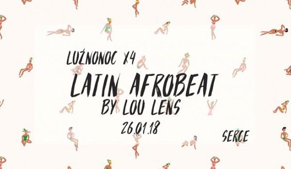 Going. | Luźnonoc #4: Latin Afrobeat by Lou Lens