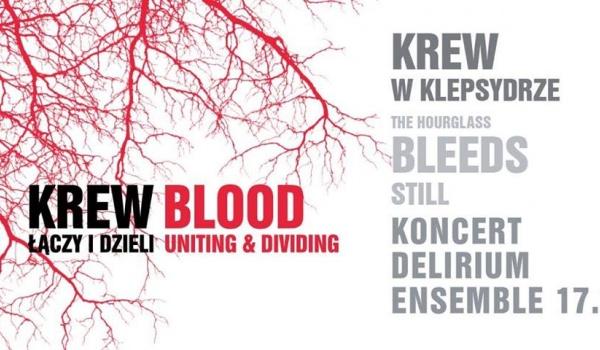 Going. | Delirium Ensemble 17.0 - Krew w klepsydrze