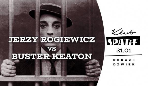 Going. | Obraz i Dźwięk • Jerzy Rogiewicz • Buster Keaton