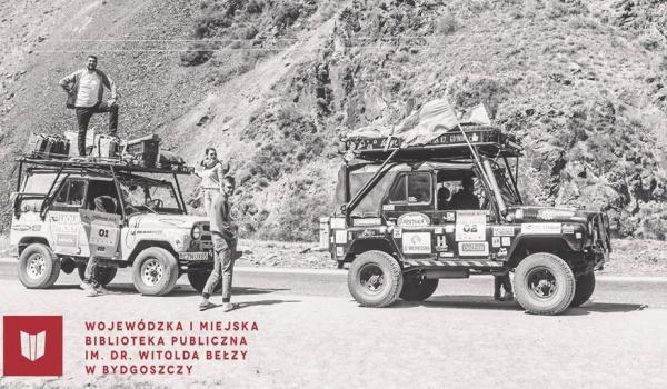 Going. | 23 dni przygody - Na Uazach do Kirgistanu - Wojewódzka i Miejska Biblioteka Publiczna im. dr. W. Bełzy