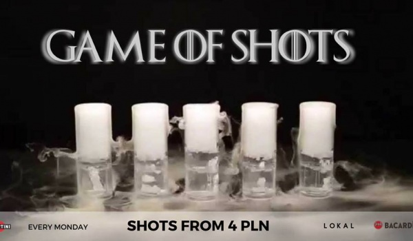 Going. | Game of shots / shots form 4 PLN