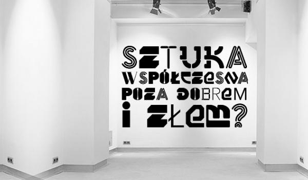 Going. | Sztuka współczesna poza dobrem i złem? - Muzeum w Gliwicach Willa Caro