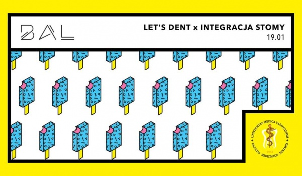 Going.   LETS DENT x Integracja STOMY