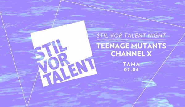 Going. | Stil Vor Talent Night / Teenage Mutants, Channel X - Tama