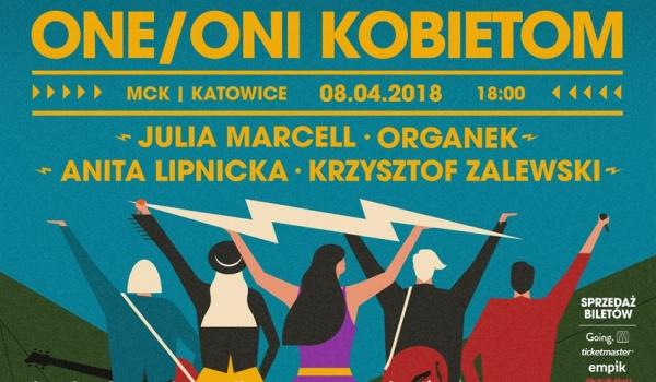 Going. | One Oni Kobietom | Katowice - MCK