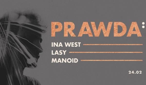 Going. | Prawda: Ina West, Lasy, Manoid