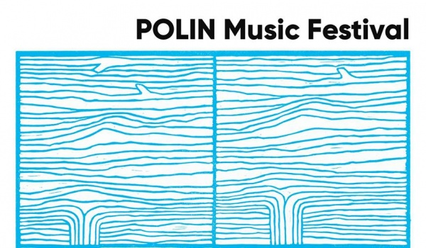 Going. | POLIN Music Festival | Roots'n'Fruits - Muzeum Historii Żydów Polskich POLIN