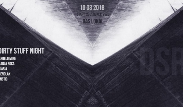 Going. | Dirty Stuff Night w/ Angelo Mike, Carla Roca, Siasia & more - Das Lokal