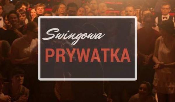 Going. | Swingowa Prywatka