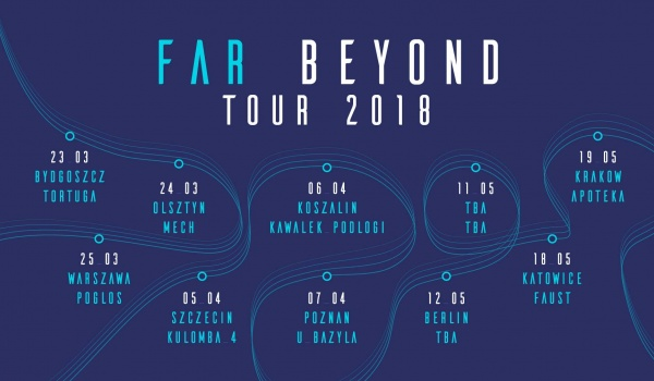 Going. | FAR Beyond Tour 2018