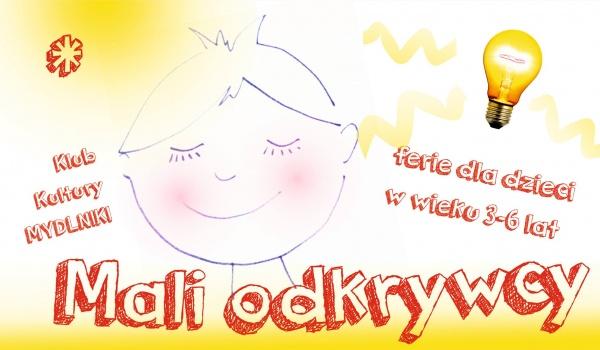 Going. | Mali odkrywcy - ferie dla dzieci w wieku 3-5 lat w KK Mydlniki - Klub Kultury Mydlniki