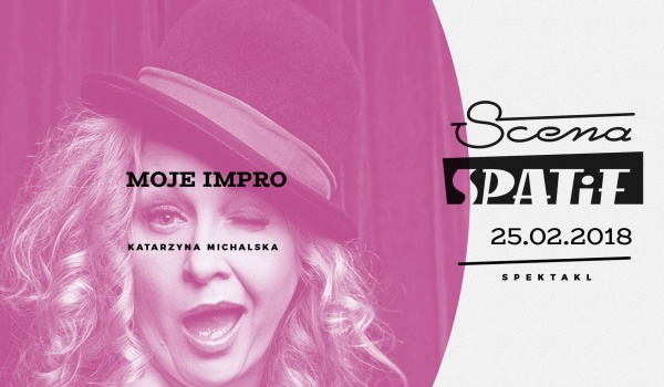 Going. | Moje Impro / spektakl - Klub SPATiF
