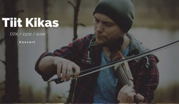 Going. | Tiit Kikas - Dzień Niepodległości Estonii - DZiK