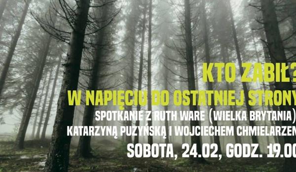 Going. | Kto zabił? O sile tajemnicy mówią: Puzyńska // Chmielarz // Ware - Big Book Cafe