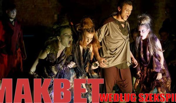 Going. | Makbet według Szekspira