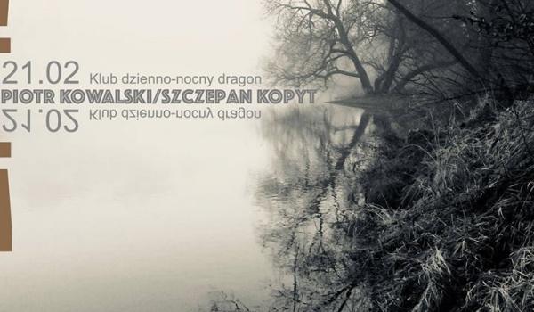 Going. | Szczepan Kopyt / Piotr Kowalski - Koncert