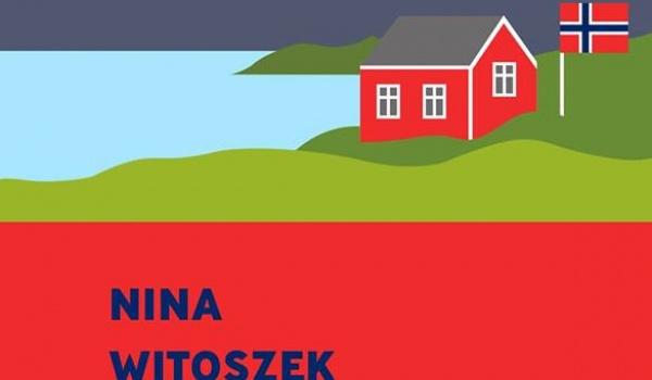 Going. | Pora na Skandynawię: spotkanie z Niną Witoszek - Centrum Kultury ZAMEK w Poznaniu