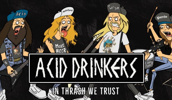 Going. | Acid Drinkers + Ziemia Zakazana