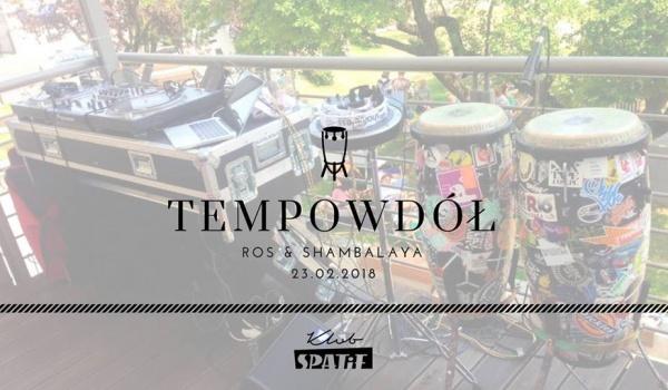 Going. | TempoWdół • ROS & Shambalaya •