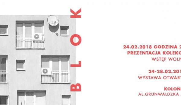 Going. | BLOK - Prezentacja Kolekcji