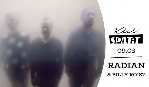 Going. | RaDiaN & Billy Roisz • koncert w Spatifie