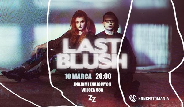 Going. | Last Blush