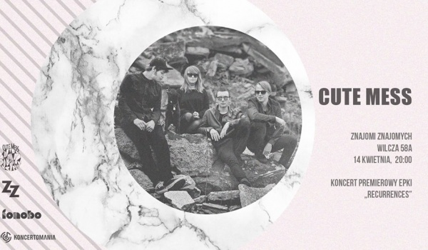 Going. | CUTE MESS - koncert premierowy