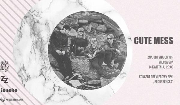 Going. | CUTE MESS - koncert premierowy - Znajomi znajomych